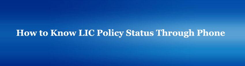 Lic Policy Status through Phone