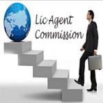 Lic Agent commission