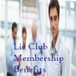 Lic club membership benefits