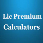 Lic Premium Calculators