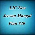 LIC New Jeevan Mangal Plan